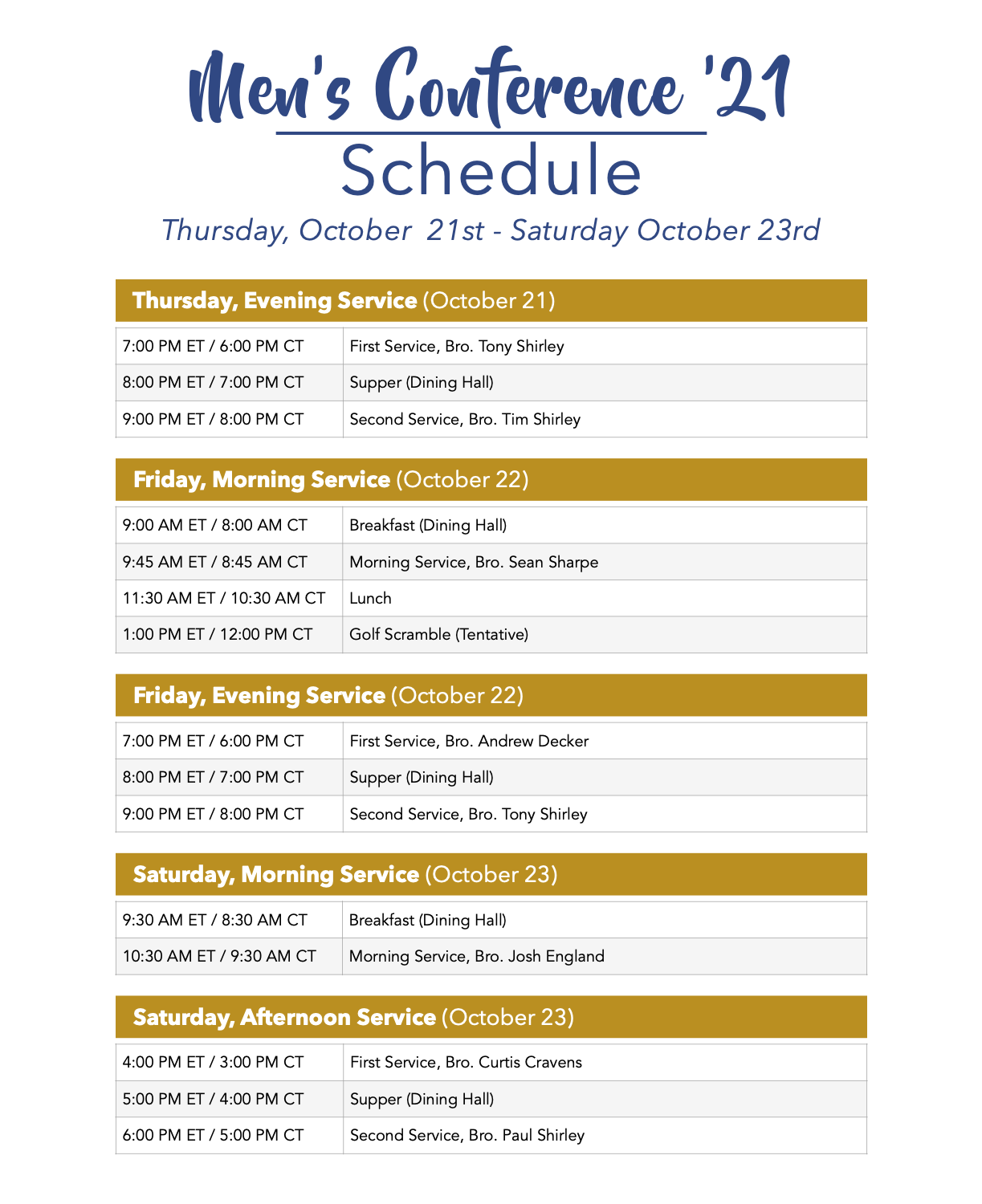 Schedule for the Men's Conference '21
